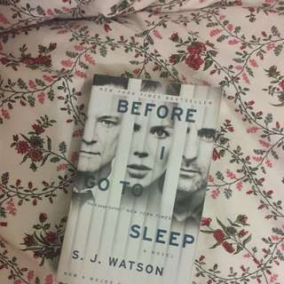 Before I Go To Sleep - S.J Watson