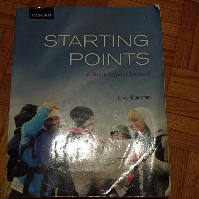 Starting Points By Lorne Tepperman (Uoft Sociology Course)