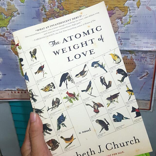 The Atomic Weight Of Love (Elizabeth Church)- NEW PRICE
