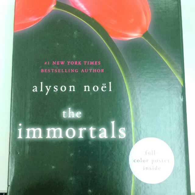 The Immortals by Alyson Noel