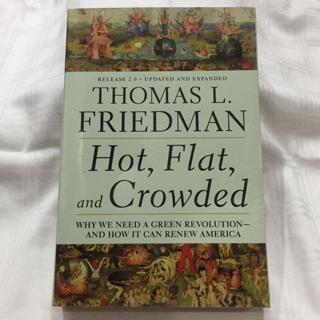 "Thomas L. Friedman ""Hot, Flat, And Crowded"" Paperback"