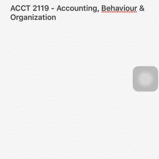 ACCT 2119 - Accounting, Behaviour & Organzations
