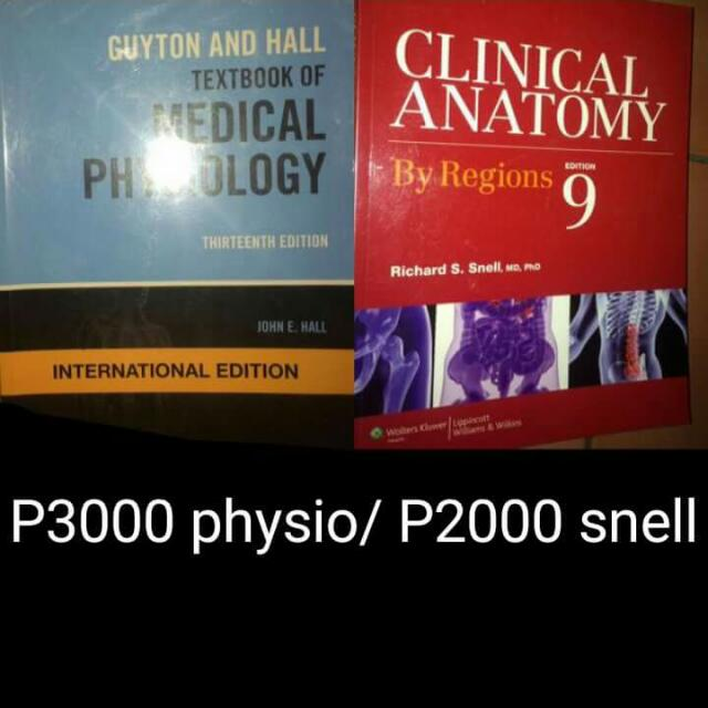 Guyton And Hall Textbook Of Medical Physiology And Snell Clinical