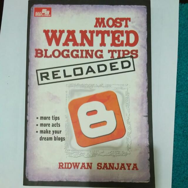 Most Wanted Blogging Tips - Ridwan Sanjaya