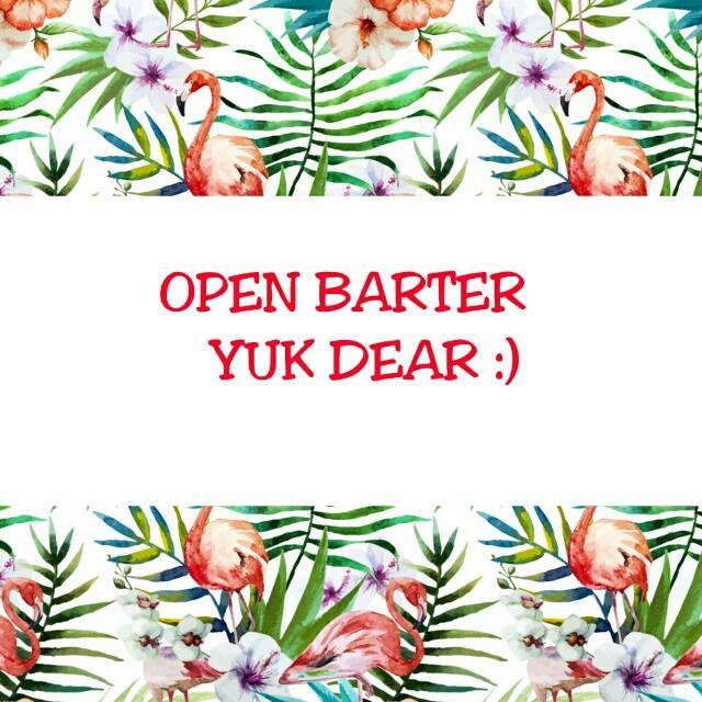 Open Barter Kalau Sama Sama Cocok :)