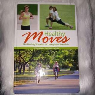 Healthy Moves: The Healing Wonders Of Therapeutic Exercises