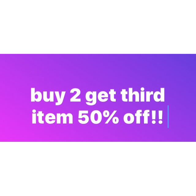 BUY 2 GET THIRD 50% OFF