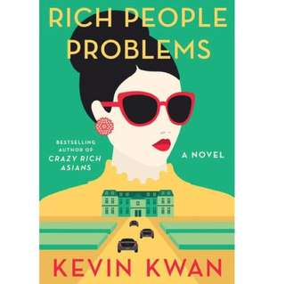 (ebook) Rich People Problems By Kevin Kwan