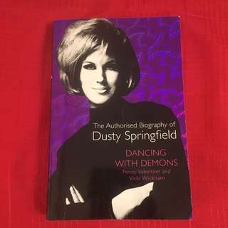 The Authorised Biography Of Dusty Sprinfield