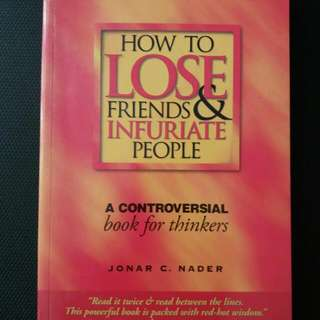 How To Lose Friends & Infuriate People REPRICED