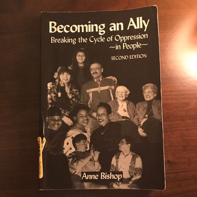 Becoming An Ally - Breaking The Cycle Of Oppression In People (Second Edition)