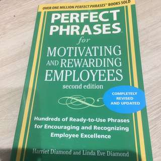 Perfect Phrases For Motivating Ans Rewarding Employees