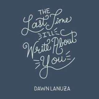 The Last Time I'll Write About You By Dawn Lanuza Ebook (Poetry)
