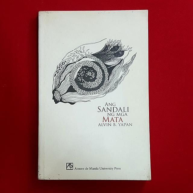 Ang Sandali Ng Mga Mata by Alvin B. Yapan