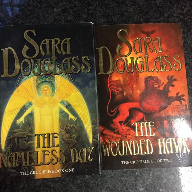 Book One & Two In The Crucible By Sara Douglass
