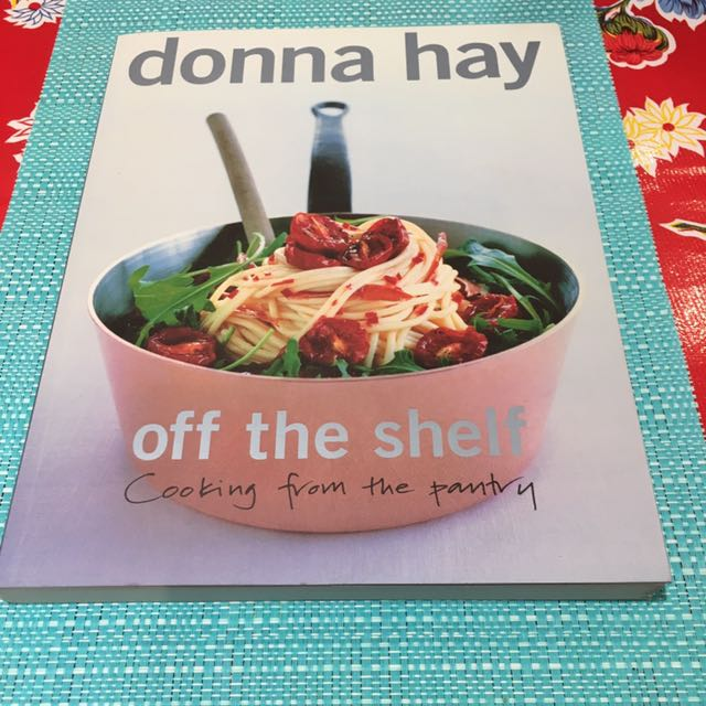 "Donna Hay ""Off The Shelf Cooking From The Pantry"""