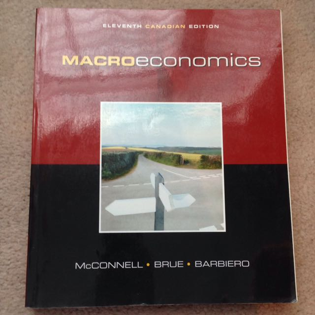 Macroeconomics 11th Canadian ed. - McConnell, Brue, Barbiero