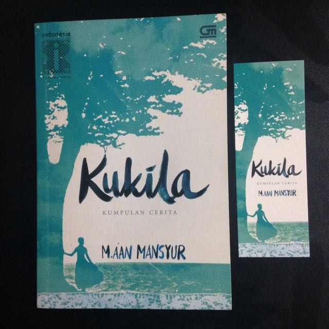 Novel M. Aan Mansyur - Kukila