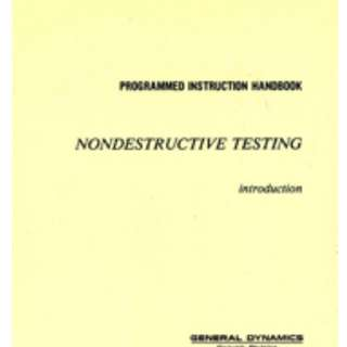 General Dynamics Programmed Instruction Book: Introduction to NDT (PI-4-1)