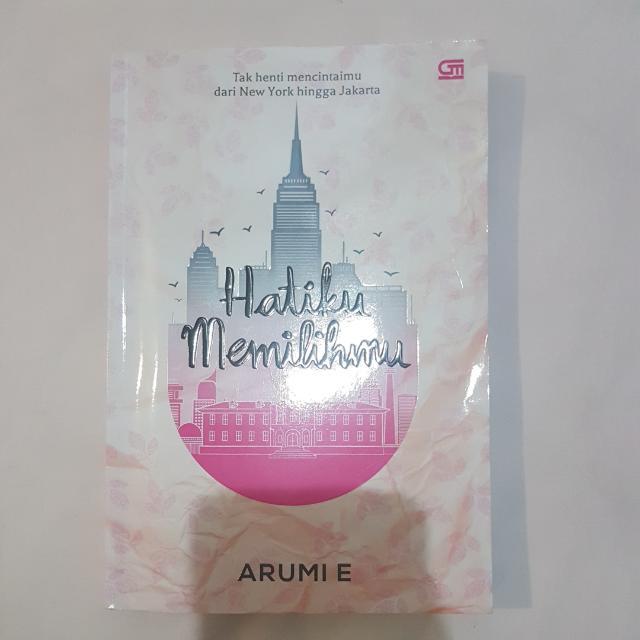 Hatiku Memilihmu Novel- Arumi E