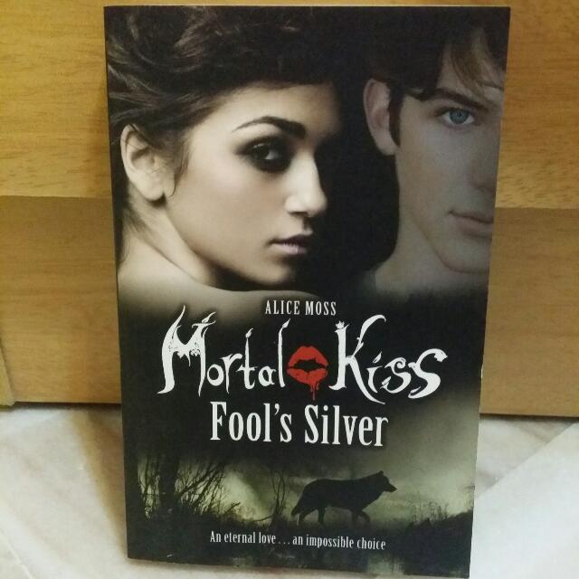 Mortal Kiss: Fools Silver