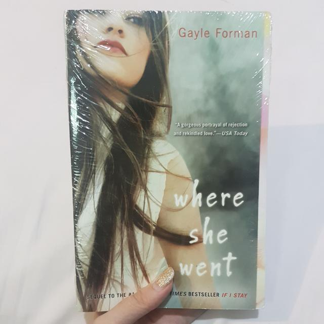 Where She Went Novel By Gayle Forman