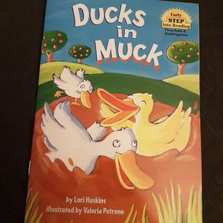 Ducks In Muck (Early Step Into Reading)