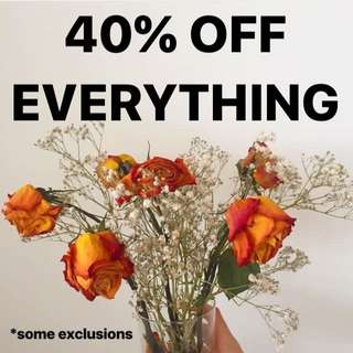 40% off EVERYTHING in my store