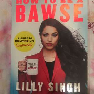 Lilly Singh- How To Be A Bawse