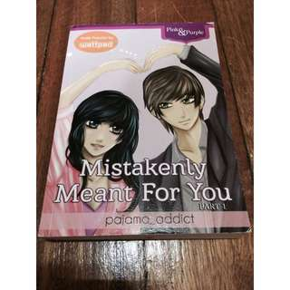 Mistakenly Meant For You (Wattpad Book)