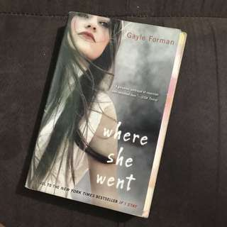 Where She Went by Gayle Foreman