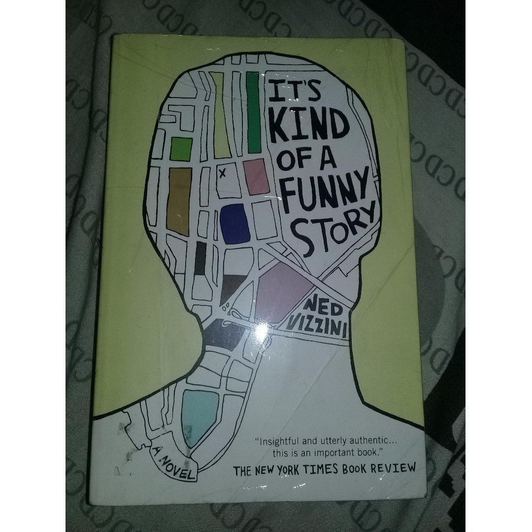 Its kind of a funny story by Ned Vizzini