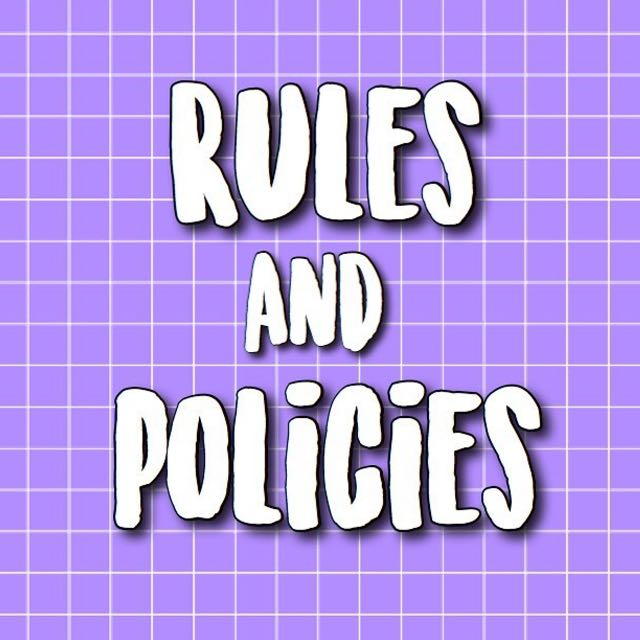 Rules And Policies!