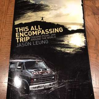 This All Encompassing Trip (Chasing Pearl Jam Around the World) Paperback Book