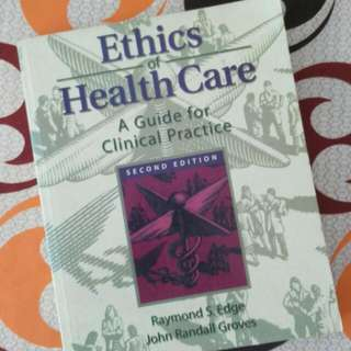 Ethics Of Health Care Nursing Book