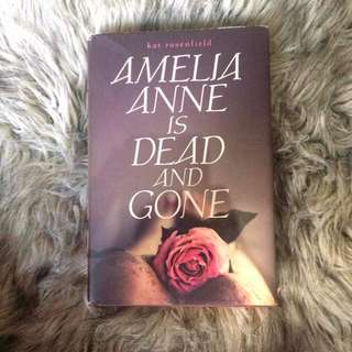 HB Amelia Anne is Dead and Gone