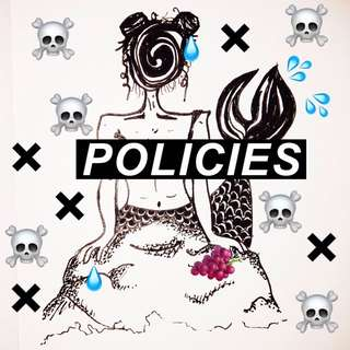 POLICIES! PLEASE NOTE BEFORE PURCHASE