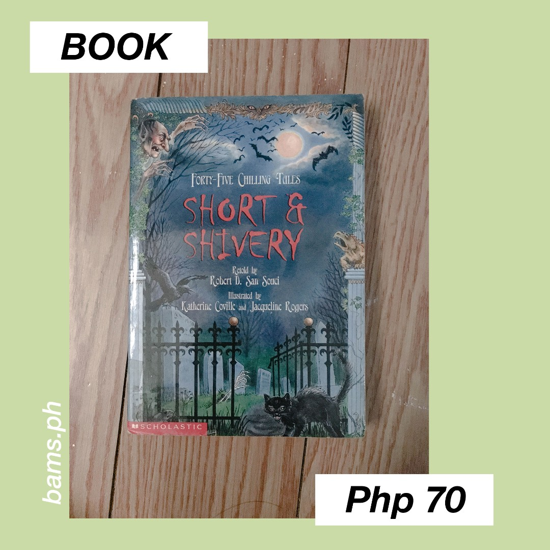 Forty-Five Chilling Tales: Short & Shivery