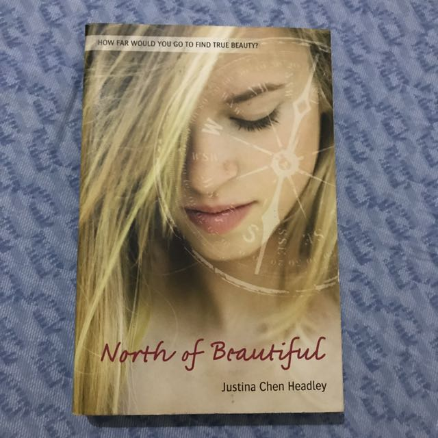 North Of Beautiful By justina Chen Headley