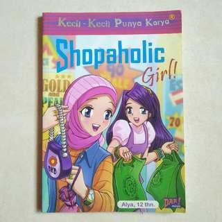 SHOPAHOLIC GIRL - KKPK ( KECIL KECIL PUNYA KARYA )