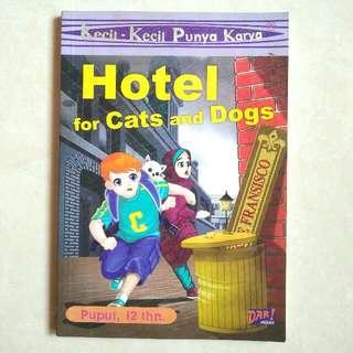 HOTEL FOR CATS AND DOGS - KKPK ( KECIL KECIL PUNYA KARYA )