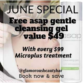 June Special!! book in for a $99 Microplus skin treatment, receive an $49 asap gentle cleansing gel FREE
