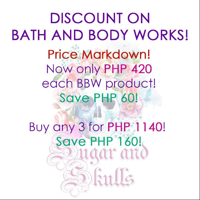 DISCOUNTS ON BATH AND BODY WORK PRODUCTS!