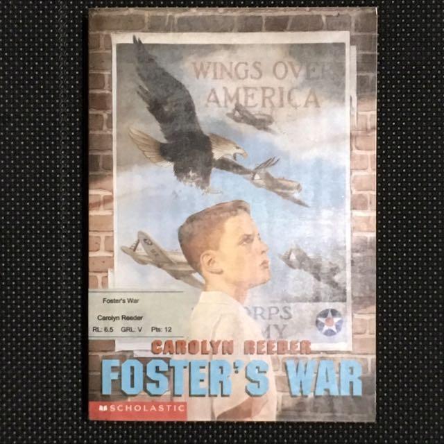 Foster's War by Carolyn Reeder