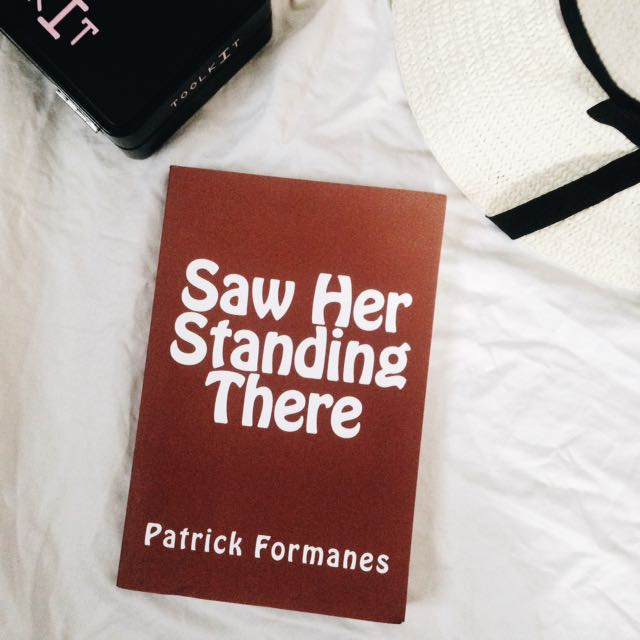 Saw Her Standing There By Patrick Formanes