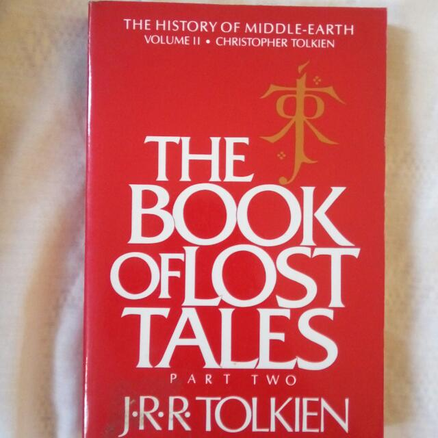 The Book Of Lost Tales by JRR Tolkien