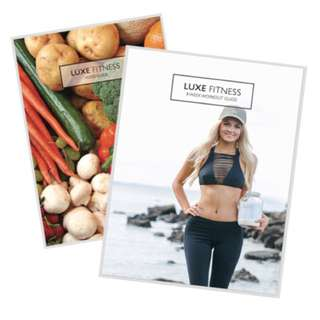 Luxe Fitness Workout + Nutrition Guide
