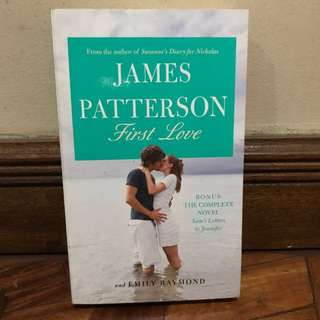James Patterson First Love Book