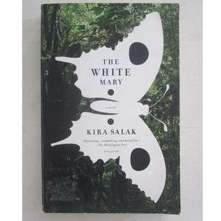 KIRA SALAK, THE WHITE MARY