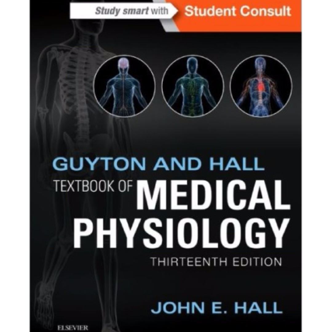 Soft Copy* Guyton and Hall Textbook of Medical Physiology,13th ed ...